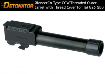 DETONATOR - SilencerCo Type CCW Threaded Aluminum Outer Barrel with Thread Cover Black For Tokyo Marui/KJ Works Glock26