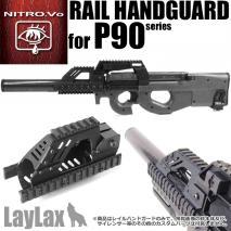 LAYLAX/NITRO.Vo - Rail Handguard P90