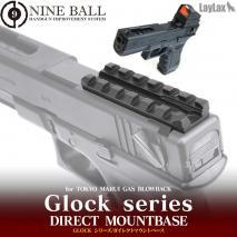LAYLAX/NINE BALL - Tokyo Marui Gas Blowback Glock Series Direct Mount Base